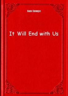 Обложка книги  - It Will End with Us