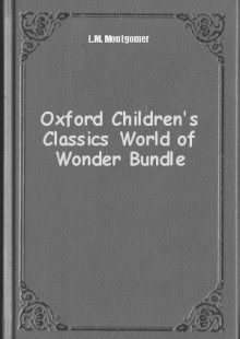 Обложка книги  - Oxford Children's Classics World of Wonder Bundle