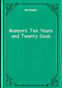 Обложка книги  - Memoirs Ten Years and Twenty Days