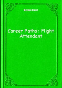 Обложка книги  - Career Paths: Flight Attendant