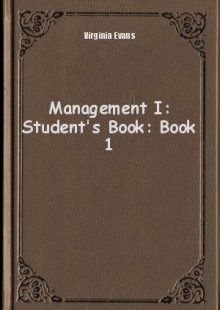 Обложка книги  - Management I: Student's Book: Book 1