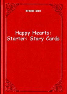 Обложка книги  - Happy Hearts: Starter: Story Cards