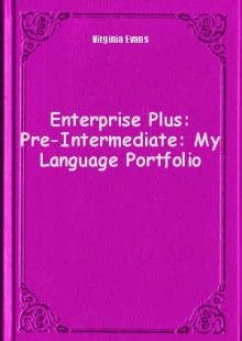 Обложка книги  - Enterprise Plus: Pre-Intermediate: My Language Portfolio