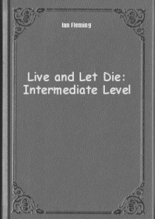 Обложка книги  - Live and Let Die: Intermediate Level