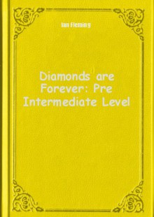Обложка книги  - Diamonds are Forever: Pre Intermediate Level