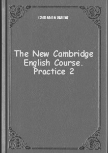 Обложка книги  - The New Cambridge English Course. Practice 2