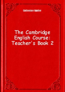Обложка книги  - The Cambridge English Course: Teacher's Book 2