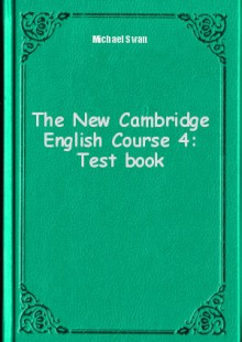 Обложка книги  - The New Cambridge English Course 4: Test book