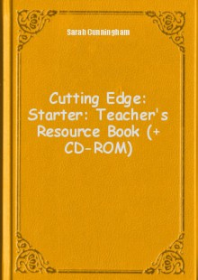 Обложка книги  - Cutting Edge: Starter: Teacher's Resource Book (+ CD-ROM)