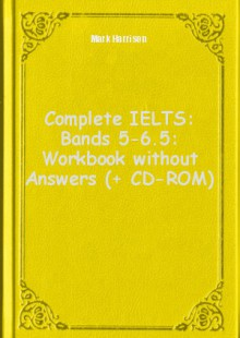 Обложка книги  - Complete IELTS: Bands 5-6.5: Workbook without Answers (+ CD-ROM)