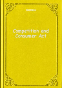 Обложка книги  - Competition and Consumer Act